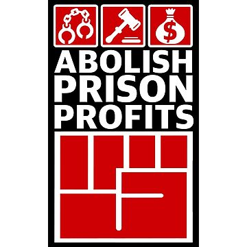 Abolish Prison Profits [Red/Black Inverse] by artmarxthespot