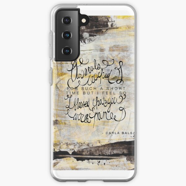 Our souls touched for such a short amount of time Samsung Galaxy Soft Case