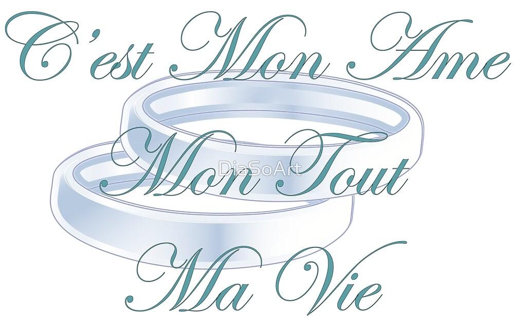 C'est Mon Ame - French by DiaSoArt