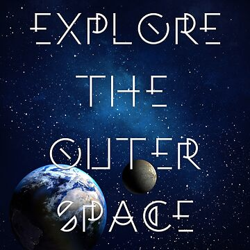 Explore the outer Space by Hell-Prints