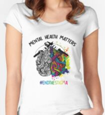 6df2511121b Mental Health Matters End The Stigma Raise Awareness Tshirt Women s Fitted  Scoop T-Shirt