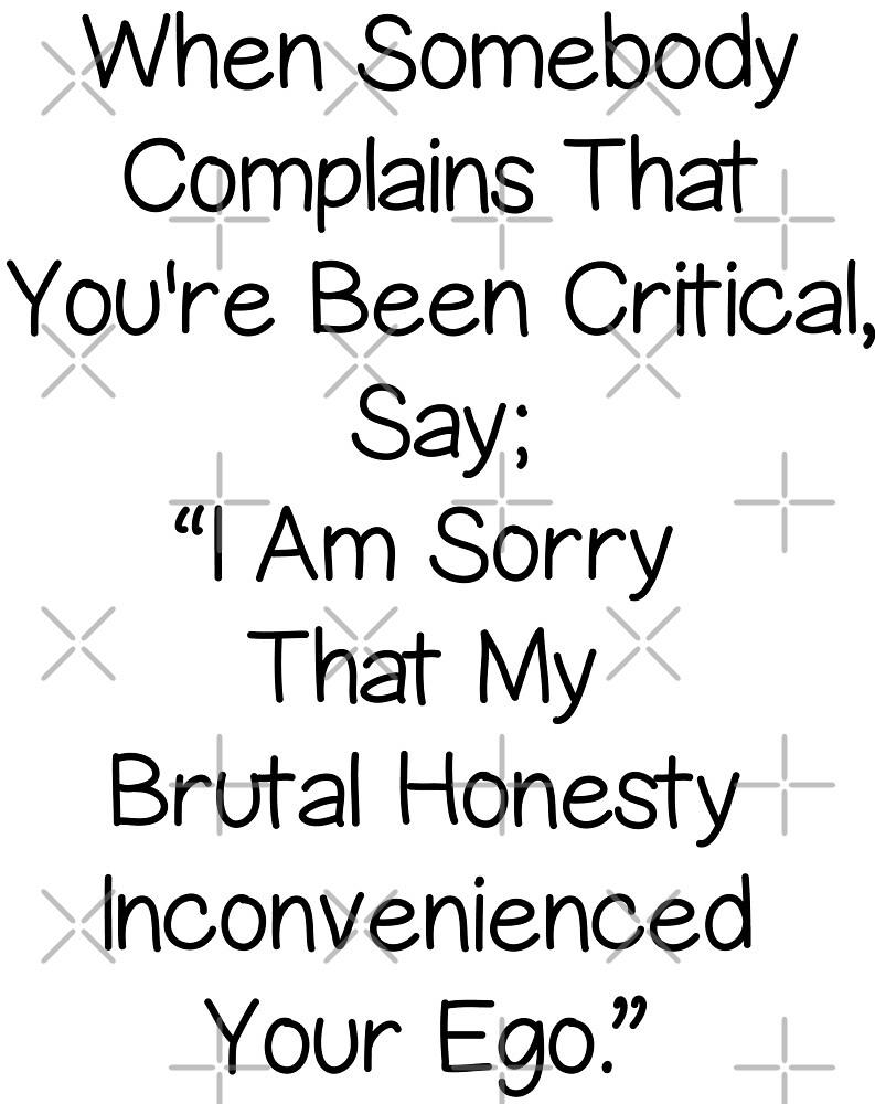 Brutal Honesty Quotes