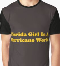 Florida Girl In A Hurricane World - Gold Graphic T-Shirt