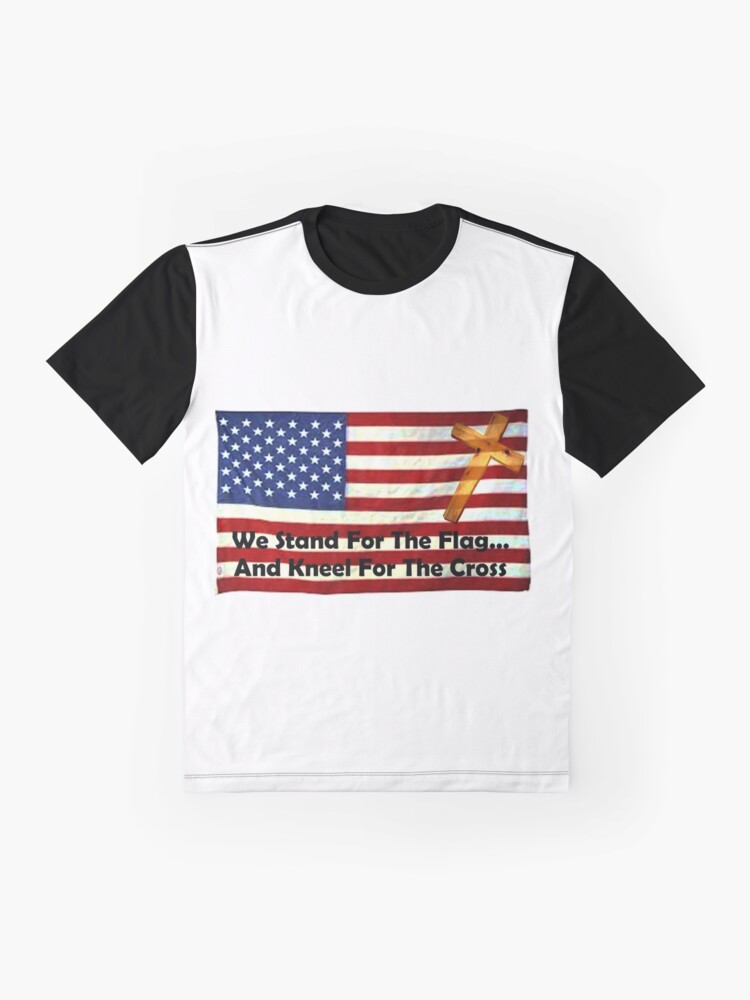 Alternate view of We Stand For The Flag... And Kneel For The Cross Graphic T-Shirt