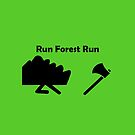 Run Forest Run by teesbyveterans