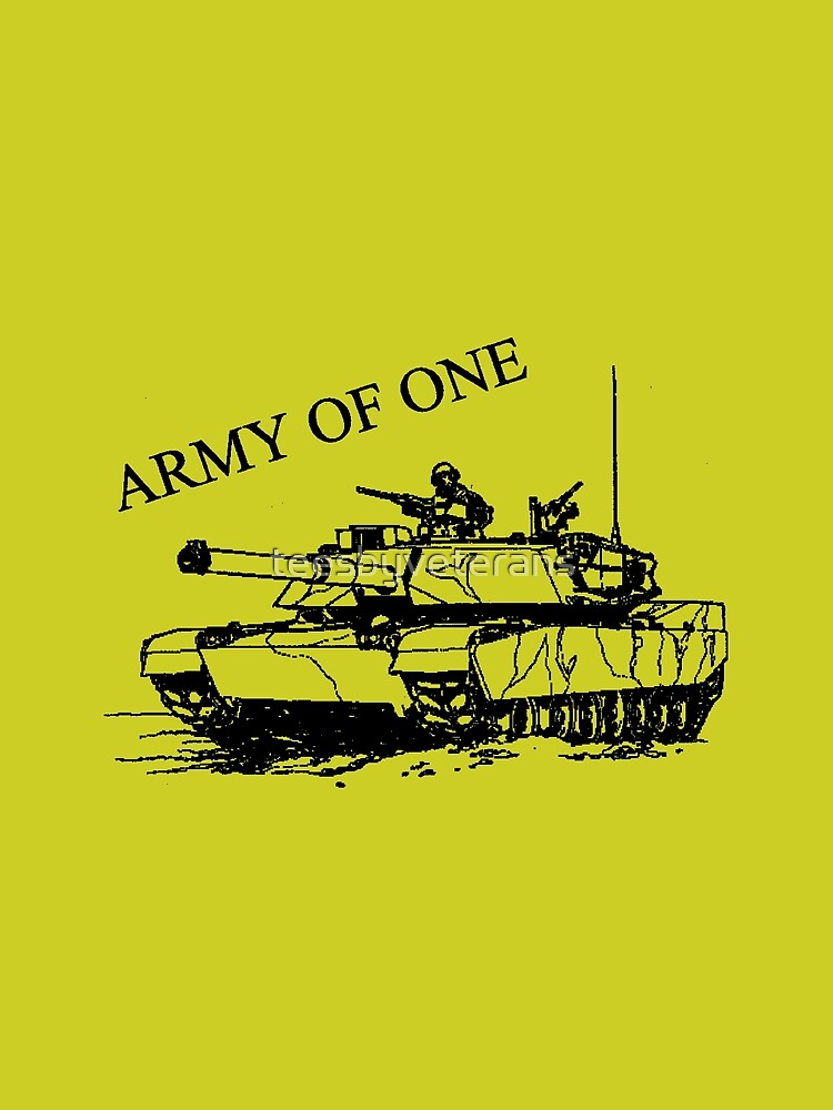 Army Of One by teesbyveterans