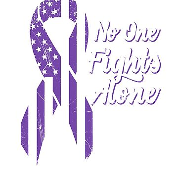 Hodgkins Lymphoma Awareness - Purple American Flag US Ribbon - No One Fights Alone by SuckerHug