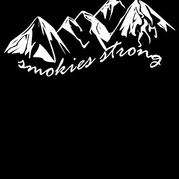 Smokies Strong by heyrk