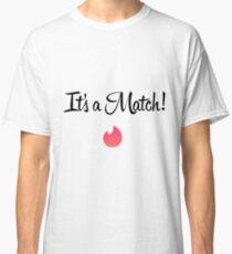It's a match - Tinder Classic T-Shirt