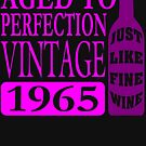 Vintage 1965 Aged To Perfection by EthosWear