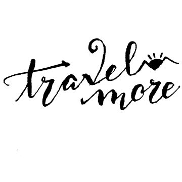 Travel more by mitalim