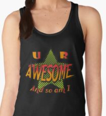 U R Awesome Women's Tank Top