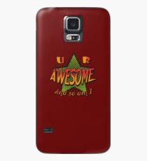 U R Awesome Case/Skin for Samsung Galaxy