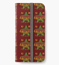 U R Awesome iPhone Wallet/Case/Skin