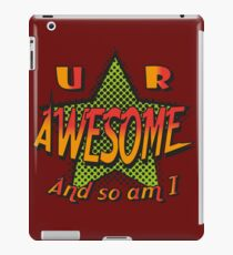 U R Awesome iPad Case/Skin