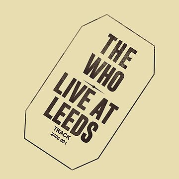 The Who Live at Leeds by whermansehr