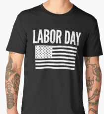 Labor Day T-shirt Men's Premium T-Shirt