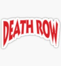 Death Row  Sticker