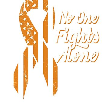 Leukemia Cancer Awareness - Patriotic US American Flag - No One Fights Alone by SuckerHug