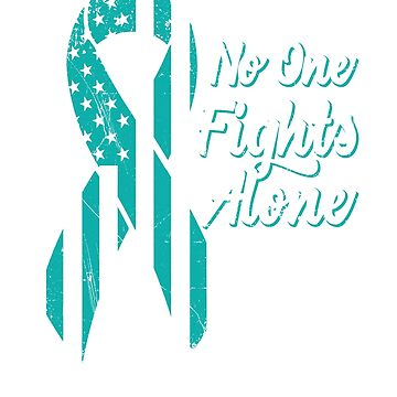Cervical Cancer Awareness - Patriotic US American Flag - No One Fights Alone by SuckerHug