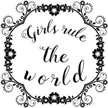 Girls Rule The World Frame Art by MrAnthony88