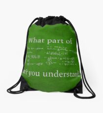 What Part Don't You Understand Math Humor Nerd Geek Poster Drawstring Bag
