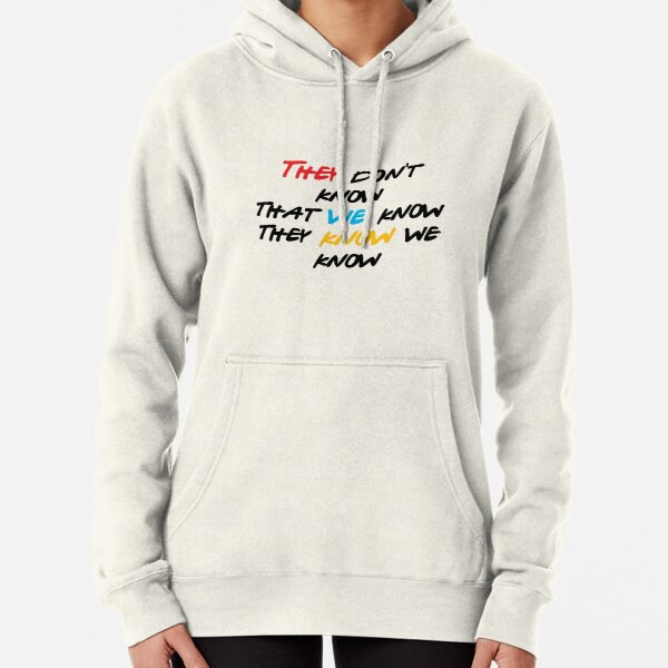 They don't know! Pullover Hoodie