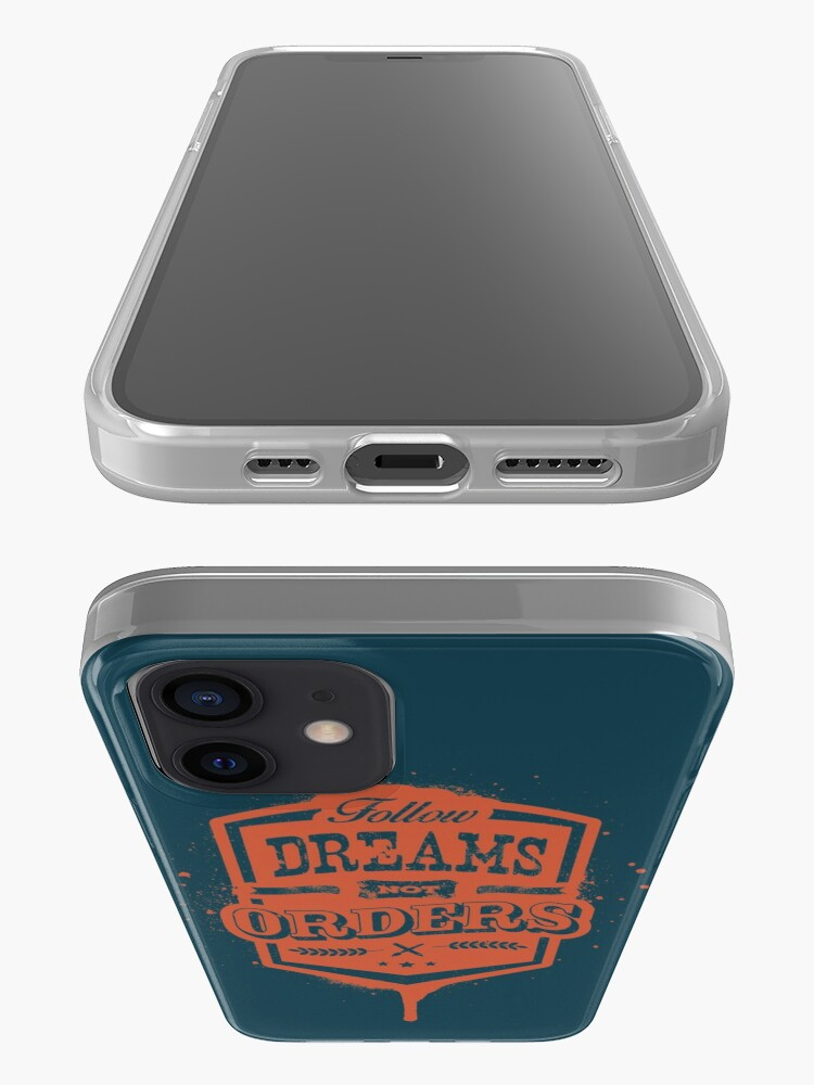Alternate view of FOLLOW DREAMS NOT ORDERS dirty iPhone Case & Cover