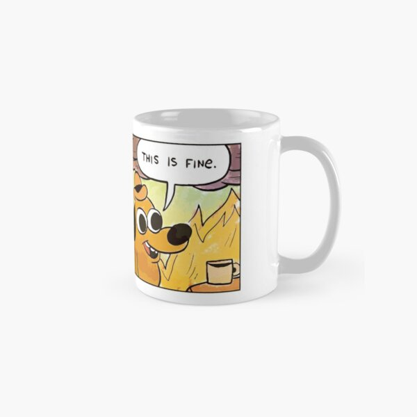 This Is Fine Meme Dog Classic Mug