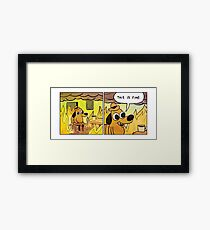 This Is Fine Meme Dog Framed Print