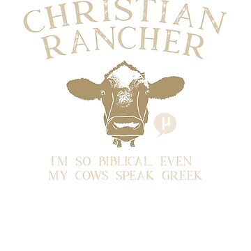 My Cows Speak Greek - funny Christian rancher gift by asourceofjoy