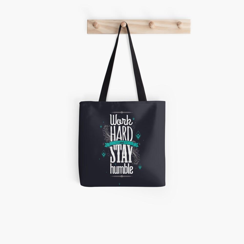 WORK HARD STAY HUMBLE Tote Bag