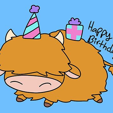 Happy Birthday Highland Cow by SaradaBoru