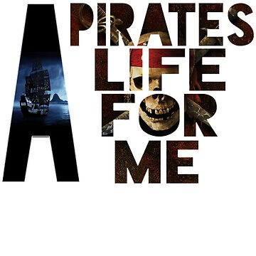 A Pirates Life for me by stedfastoutcast