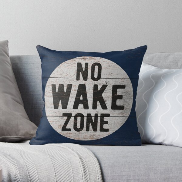 No Wake Zone, Lake Gift, Lake Sign, Lake House Décor, Wake Surf, Wakeboard, Water Ski, No Wake Area, Lake Sign Throw Pillow