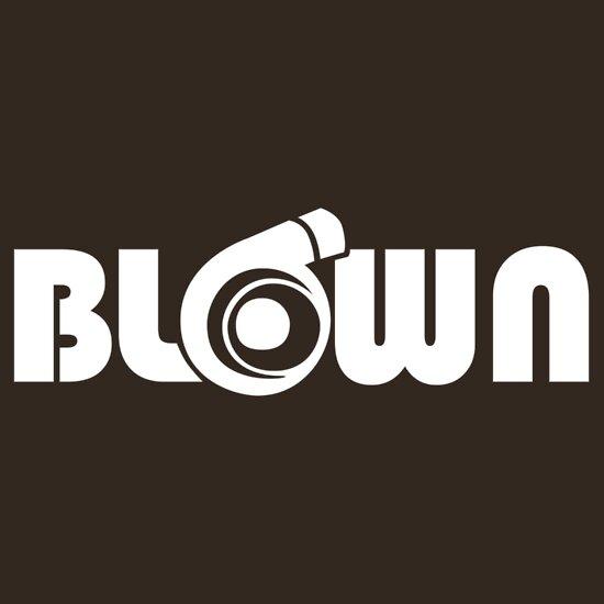 TShirtGifter presents: Blown
