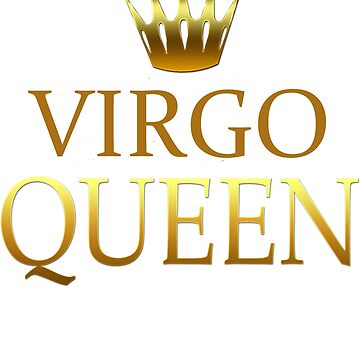 Virgo Queen Birthday Shirt and more by GrownFolkMotto