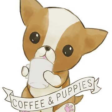 Coffee and Puppies by stilo29