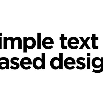 Simple Text Based Design by krishnesh
