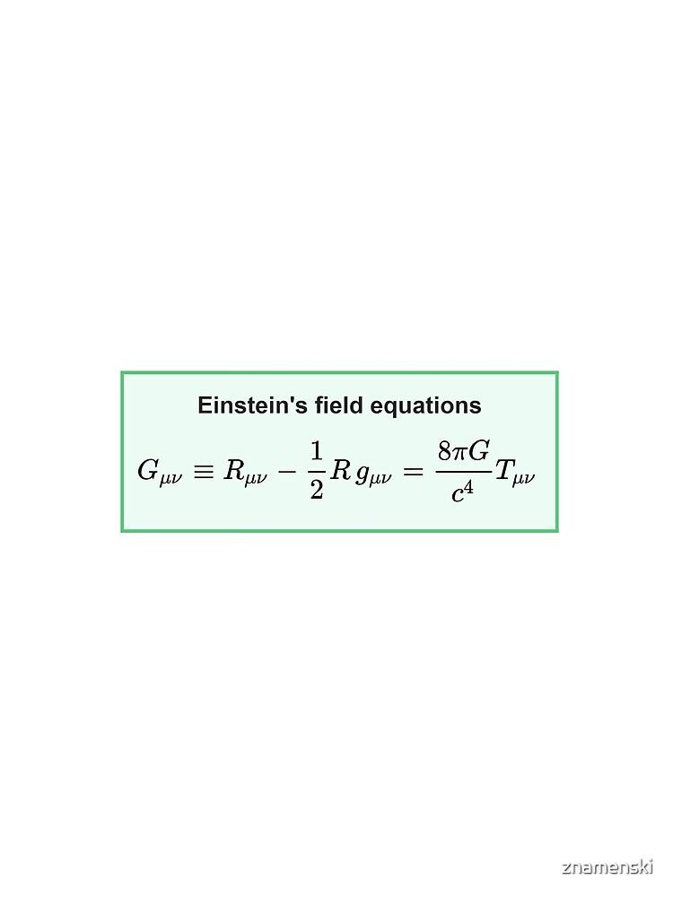 Physics, General Relativity, Einstein's (Field) Equations, #Physics, #General #Relativity, #Einstein's (#Field) #Equations by znamenski