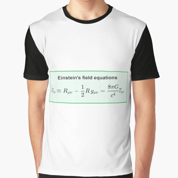 Physics, General Relativity, Einsteins (Field) Equations, #Physics, #General #Relativity, #Einstein's (#Field) #Equations Graphic T-Shirt