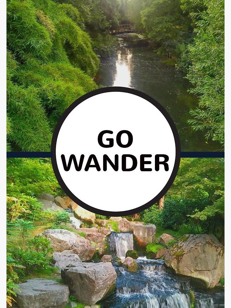 GO WANDER by BrightNomad