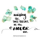 Missing The Times Together by Nathalie Himmelrich