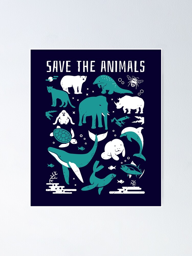 Alternate view of Save The Animals - Endangered Animals Poster
