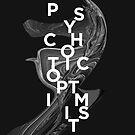 psychotic optimist by Liis Roden