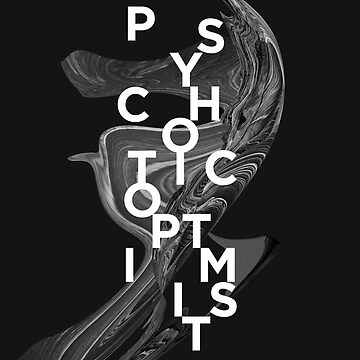 psychotic optimist by 7115