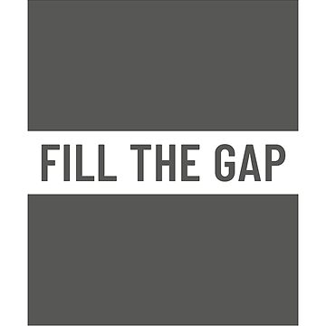 Fill The Gap by Tangldltd