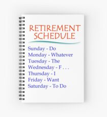 Retirement Gifts for Men and Women Retirement Schedule Spiral Notebook