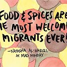 Food & Spices are Welcomed Migrants by AmericanHeirlm