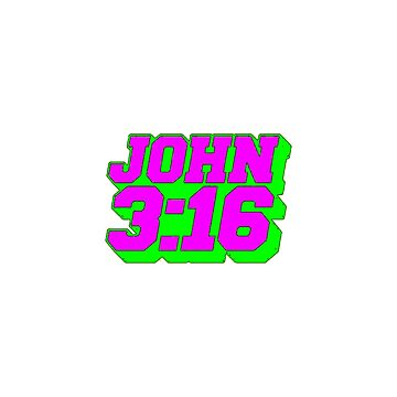 Neon John 3:16 by unclestich